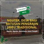 Nguter, Desa Bagi Ratusan Produsen Jamu Tradisional